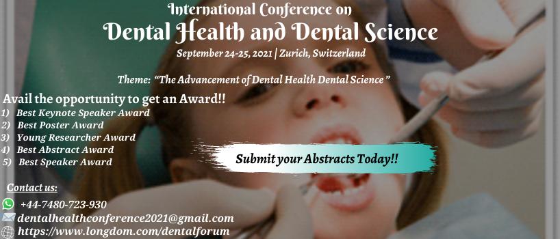 International Conference on Dental Health and Dental Science