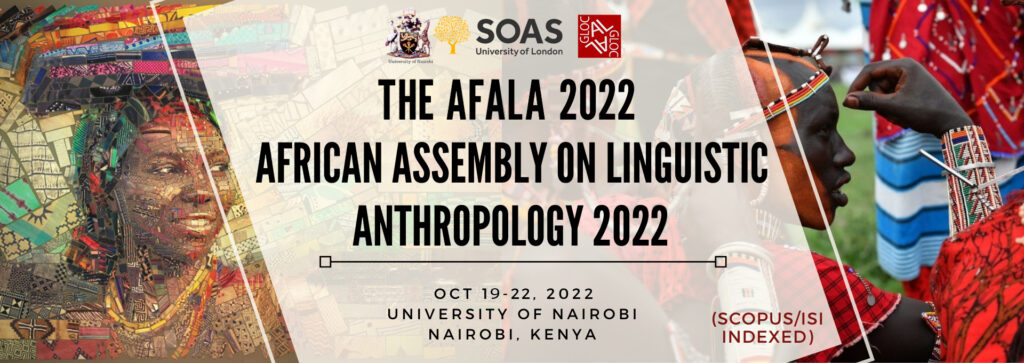 The AFALA 2022 – The African Assembly on Linguistic Anthropology 2022