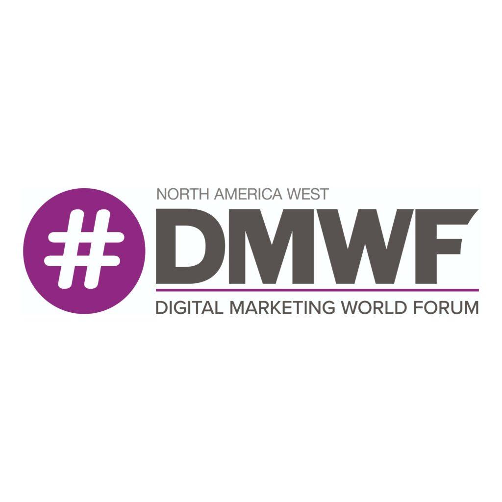 #DMWF North America West – Digital Marketing World Forum