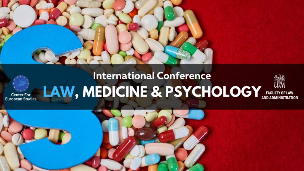 """International Academic Conference """"Law, Medicine and Psychology"""""""